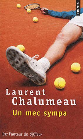 Un mec sympa - Laurent Chalumeau